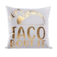 Let's Taco Bout It Pillow, 18x18 in.